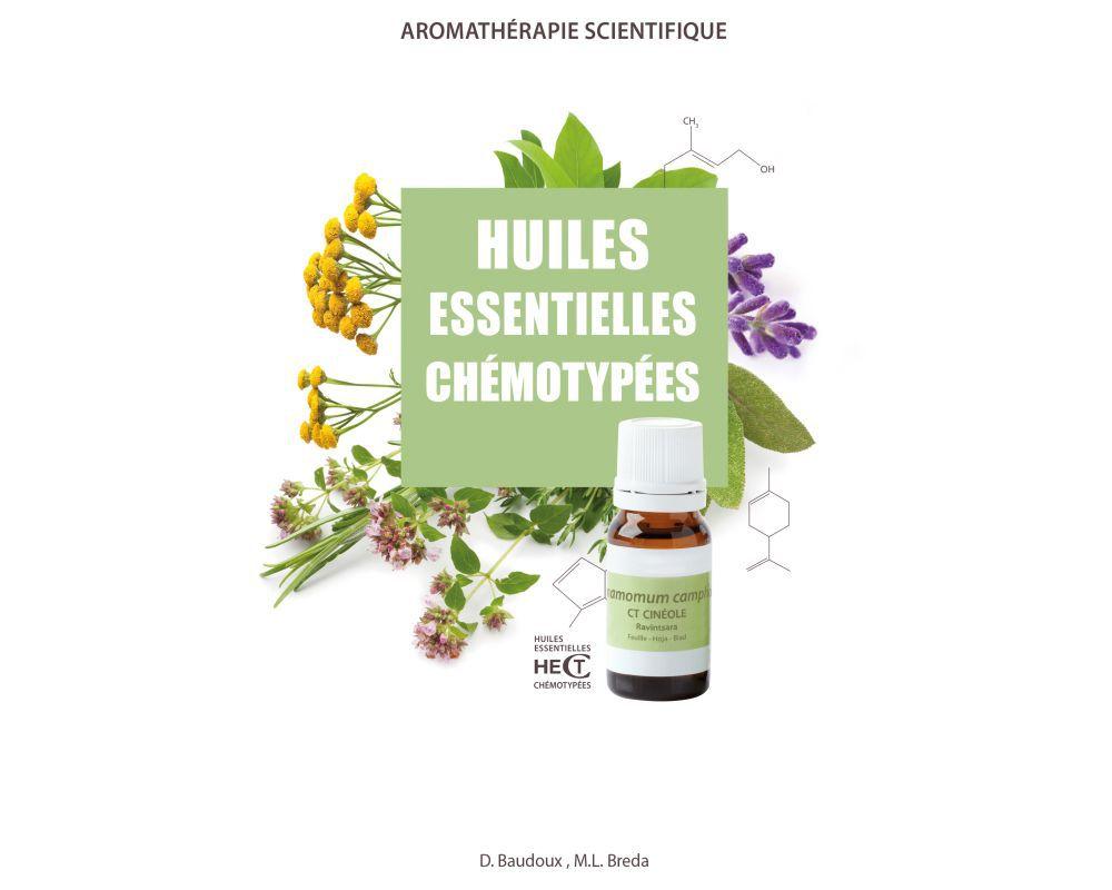 Huiles Essentielles Chémotypées D Baudoux M L Breda