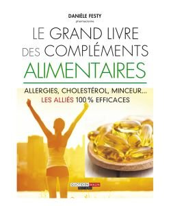 The big book of food supplements - D. Festy